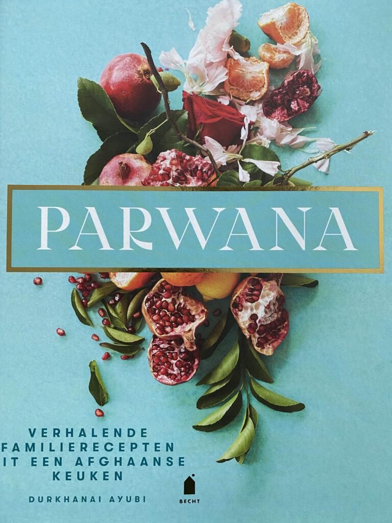 Parwana verhalende familierecepten uit Afghanistan